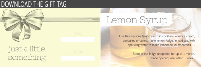 A printable gift tag for lemon syrup.